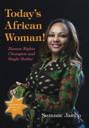 Today'S African Woman!: 'Human Rights Champion And Single Mother'  Excerpt From
