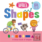 Toddler'S World: Shapes