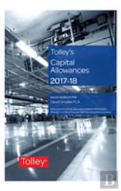Tolley'S Capital Allowances 2017-18