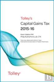 Tolleys Capital Gains Tax 2015-16