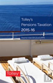Tolleys Pensions Taxation 2015-16