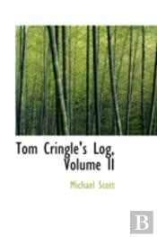 Tom Cringle'S Log, Volume Ii
