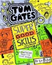 Tom Gates 10 - Super Good Skills (Almost...)