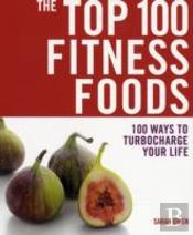 Top 100 Fitness Foods