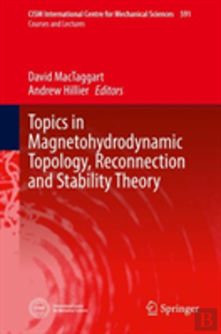 Bertrand.pt - Topics In Magnetohydrodynamic Topology, Reconnection And Stability Theory