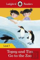Topsy and Tim: Go to the Zoo - Ladybird Readers: Level 1