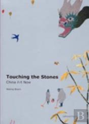 Touching The Stones