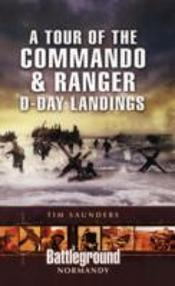 Tour Of The Commando And Ranger D-Day Landings