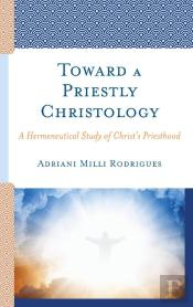 Toward A Priestly Christology