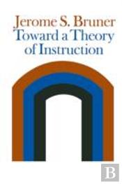 Toward A Theory Of Instruction
