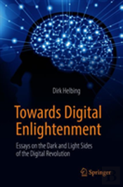 Towards Digital Enlightenment