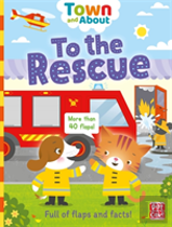 Town And About: To The Rescue