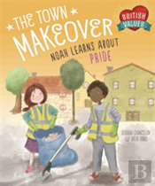 Town Makeover... Noah Learns About Community Pride