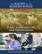 Trade, Economic Life, And Globalization