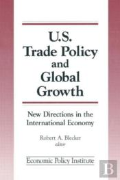 Trade Policy And Global Growth