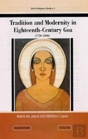Tradition And Modernity In Eighteenth Century Goa