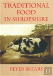 Traditional Food In Shropshire