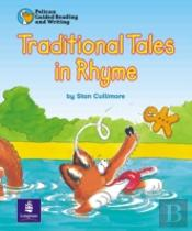 Traditional Tales In Rhyme Year 2