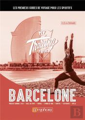 Training Trip - Barcelone (My)