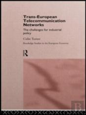 Trans European Telecommunication Networks