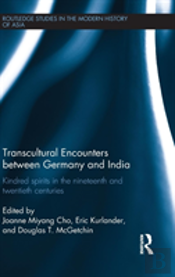 Transcultural Encounters Between Germany And India