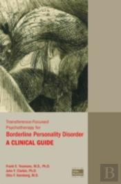 Transference-Focused Psychotherapy For Borderline Personality Disorder