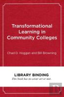 Transformational Learning In Community Colleges
