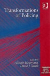 Transformations Of Policing
