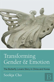Transforming Gender And Emotion