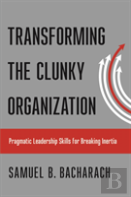 Transforming The Clunky Organization