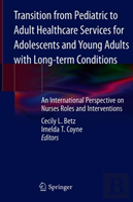 Transition From Pediatric To Adult Healthcare Services For Adolescents And Young Adults With Long-Term Conditions