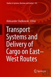 Transport Systems And Delivery Of Cargo On East-West Routes