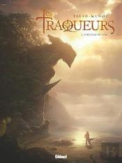 Traqueurs - Tome 02