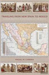 Traveling From New Spain To Mexico