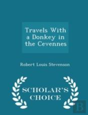 Travels With A Donkey In The Cevennes -