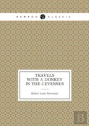 Travels With A Donkey In The Cevennes (Travel Memoir)