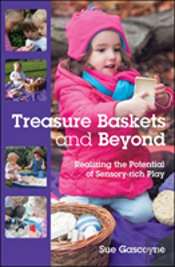 Treasure Baskets & Beyond: Realizing The Potential Of Sensory-Rich Play