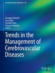 Trends In The Management Of Cerebrovascular Diseases