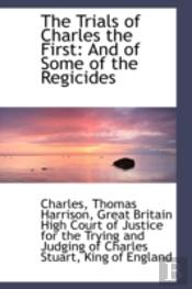 Trials Of Charles The First