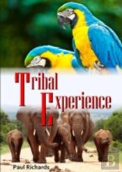 Tribal Experience