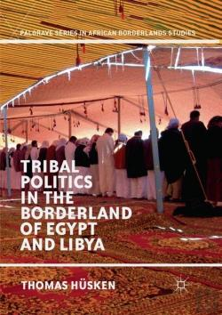 Bertrand.pt - Tribal Politics In The Borderland Of Egypt And Libya