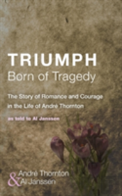 Triumph Born Of Tragedy