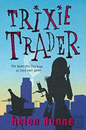 TRIXIE TRADER