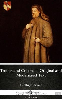 Bertrand.pt - Troilus And Criseyde - Original And Modernised Text By Geoffrey Chaucer - Delphi Classics (Illustrated)