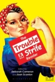 Trouble And Strife Reader