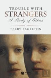 Trouble With Strangers