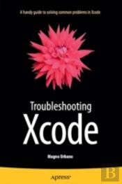 Troubleshooting Xcode
