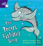 Trout Fishing Songphase 5 Fiction