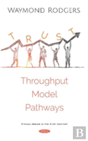 Trust Relationships Viewed From A Throughput Modeling Approach
