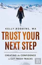 Trust Your Next Step